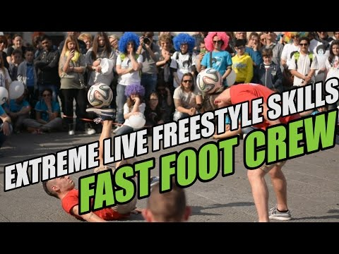 Extreme live Freestyle Skills by Fast Foot Crew