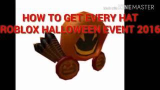 Roblox | How to Get Every Hat in Halloween Event 2016