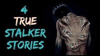4 TRUE CREEPY Stalker Stories/Encounters With Strangers/Scary Stories #12