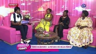 PAROLE DE FEMMES (Mères célibataires: La méfiance des belles mères)DU MARDI 20 AOUT 2019