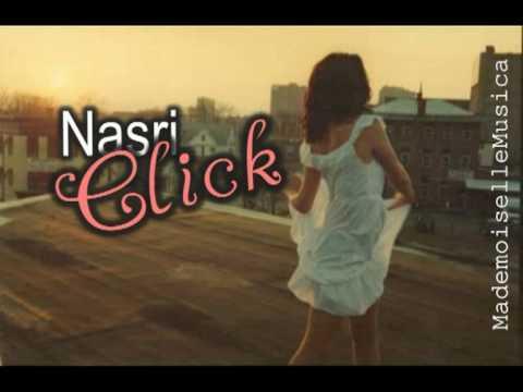 Nasri - Click.  ~ with lyrics