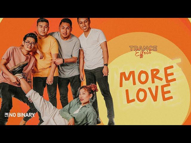 Trance Effect - More Love | No Binary Records