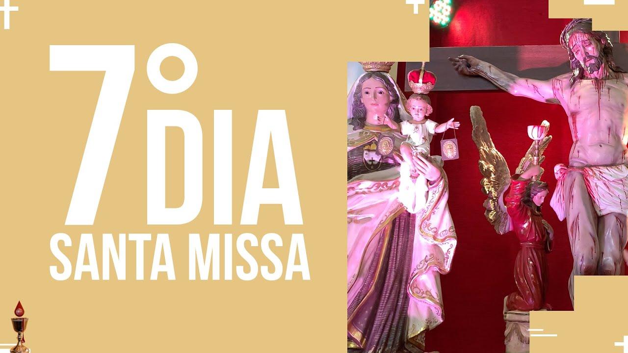 Santa Missa  - 7º dia do Preciosíssimo Sangue de Jesus   PADRE REGINALDO MANZOTTI
