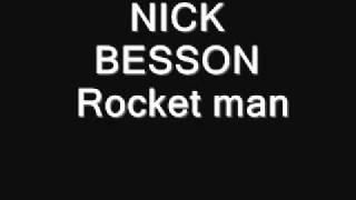 NICK BESSON    Rocket man