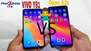 Oppo A3s VS Vivo Y81 Speed Test Comparison