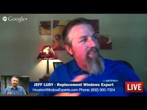 Houston Replacement Windows Expert Jeff Ludy