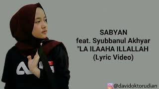 [1.71 MB] New nisa sabyan la ilaha illallah + lyric
