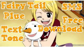 Fairy Tail Plue Text Alert Tone SMS Ringtone