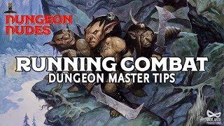 Tips for Running Combat in D&D 5e - DM Advice