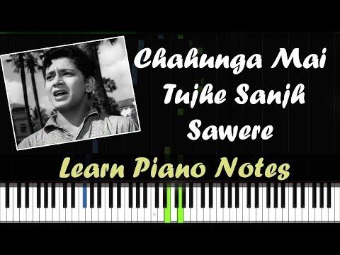 Chahunga Main Tujhe Saanjh Savere - Piano Tutorial ( Dosti )