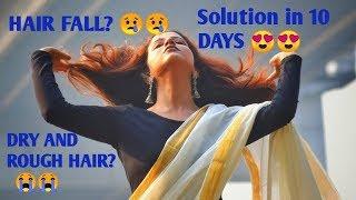 HAIR FALL,DRY HAIR,ROUGH HAIR : SOLUTION in 10 DAYS!! PERMANENT SOLUTION!!Miss Shreyashi Bhowmick
