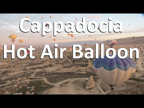 Vacation Turkey: Cappadocia Hot Air Balloon - Ballooning - Goreme - HD