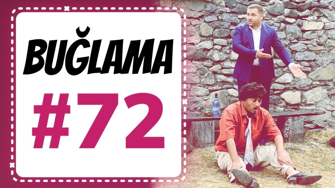 """""""Buğlama"""" #72 Yeni (08.08.2020)"""