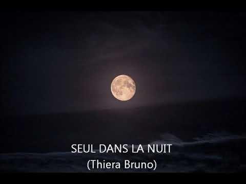 SEUL DANS LA NUIT (Thiera Bruno)