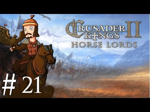 Crusader Kings 2 | Horse Lords | Part 21 | All I Survey