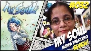 A Hora do Mangá! Conheça a Revista My Soul, mangá brasileiro do man...