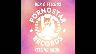 DCP & Fellous - Feeling Good
