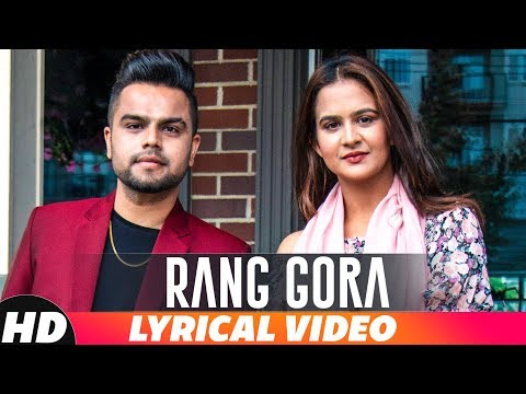Rang Gora | Lyrical Video | AKHIL | BOB | Latest Punjabi Song 2018 | Speed Records