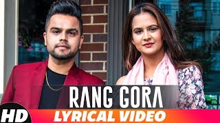 Rang Gora | Lyrical | AKHIL | BOB | Latest Punjabi Song 2018 | Speed Records