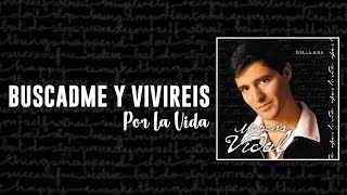 Marcos Vidal - Buscadme y Viviréis - Por la Vida