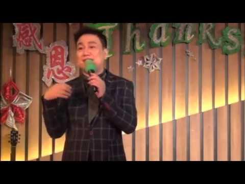 SONG PRESENTATIONS AND TESTIMONY-  FANG ZHONG HUA 诗歌见证-方仲桦