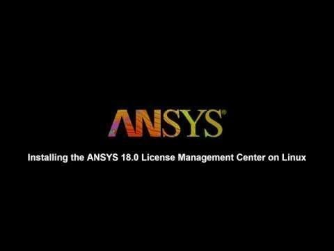 Installing ANSYS 18 License Manager on Linux
