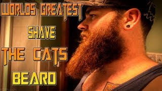 Worlds Greatest Shave - The Cat Tail Beard