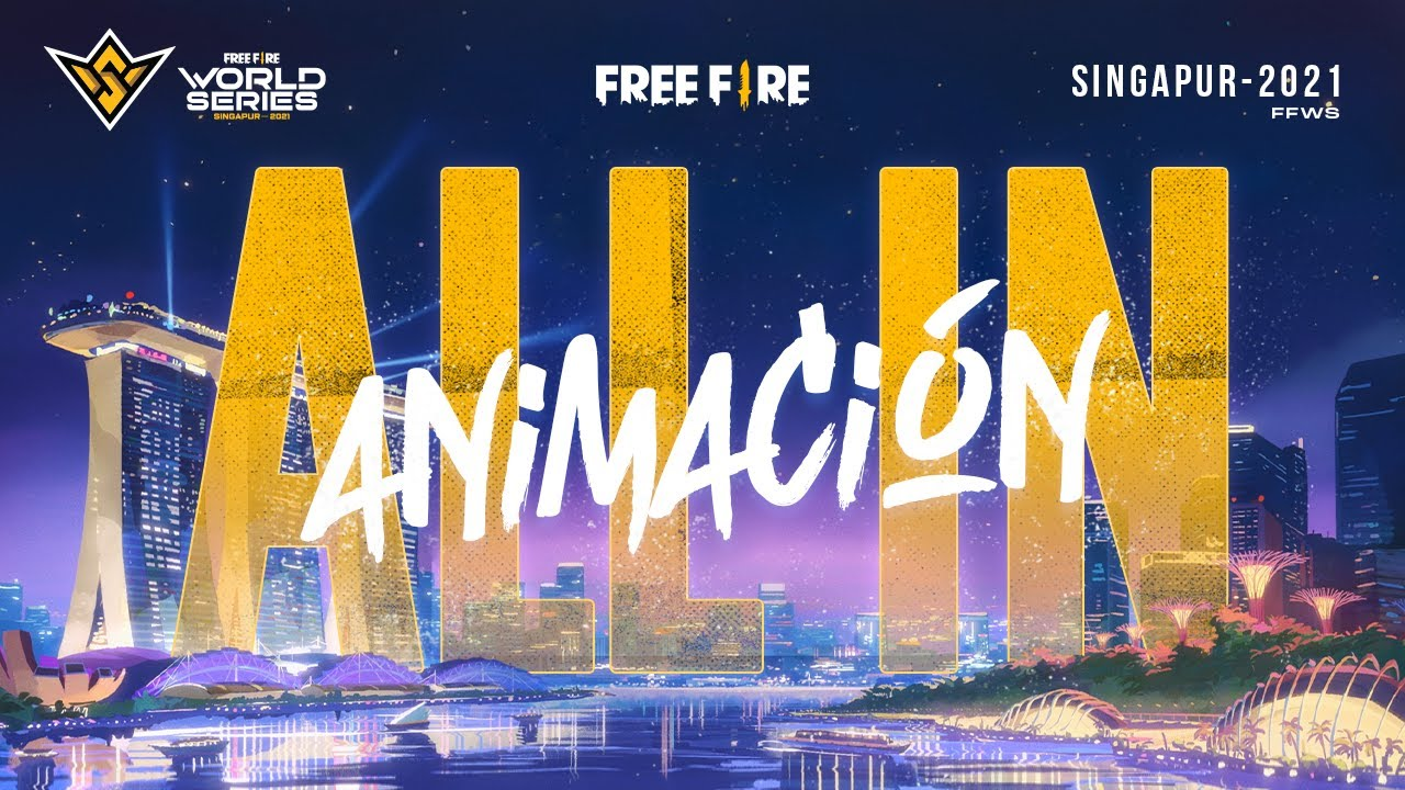 All In 🔥🏆 - Free Fire World Series - Animación | Garena Free Fire