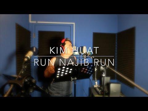 Kim Huat: Run Najib Run, the MV