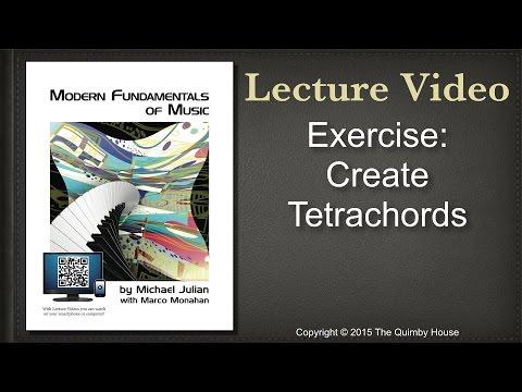 Exercise: Create Tetrachords