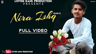 NIRA ISHQ : GURI (Official Song) Satti Dhillon | GK.DIGITAL | Latest Songs | Geet MP3