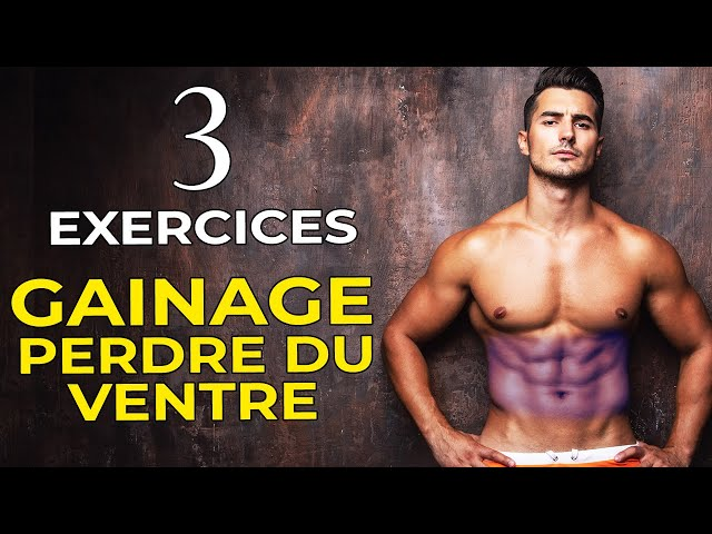 TOP 3 EXERCICES DE GAINAGE POUR PERDRE DU VENTRE