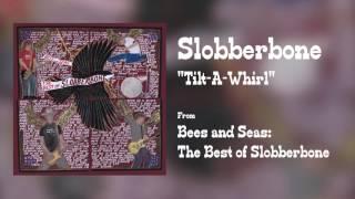 "Slobberbone - ""Tilt-A-Whirl"" [Audio Only]"