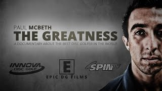 The Greatness - Paul McBeth Documentary