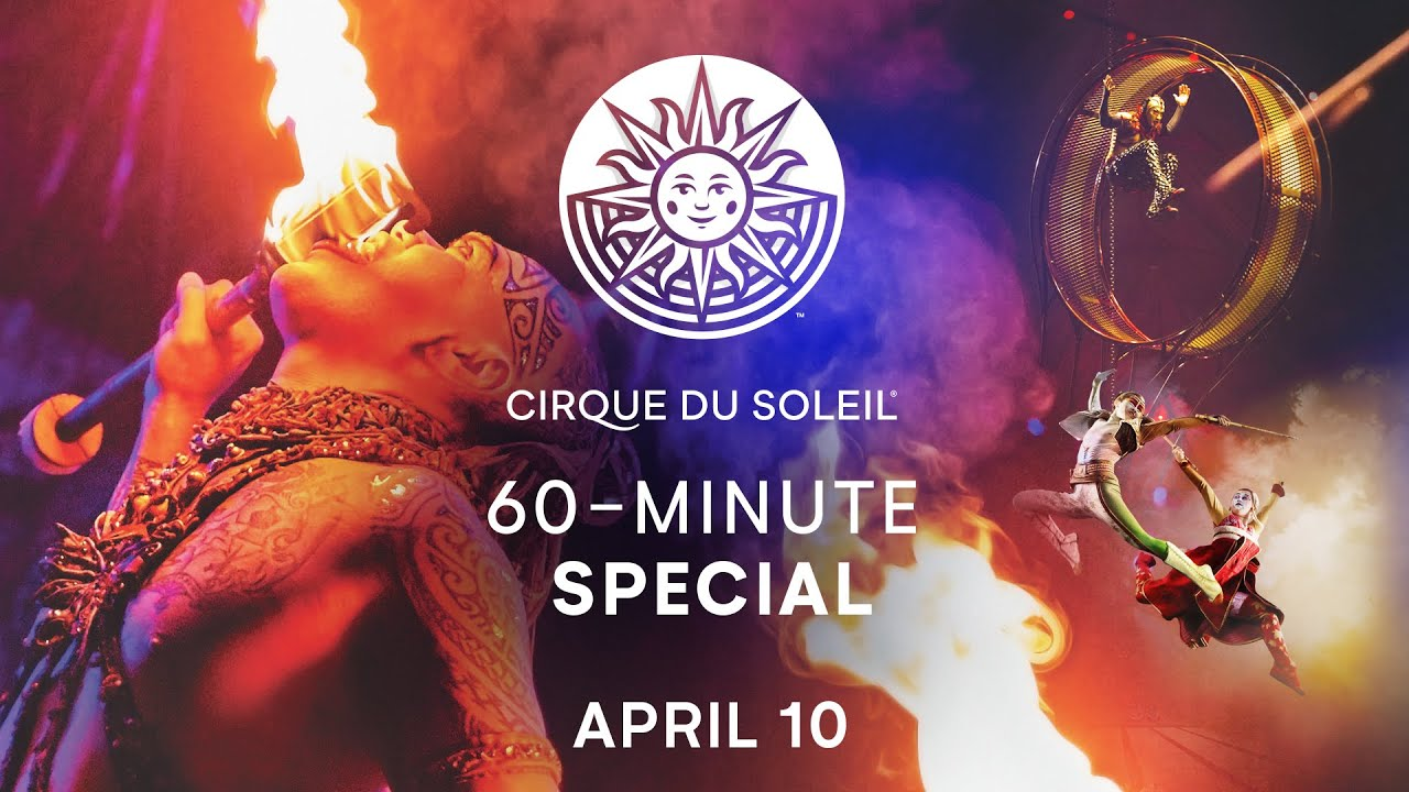 60 Minute Special 3 Cirque Du Soleil Alegría Kooza