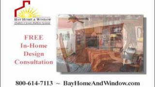 Bay Home & Window - Built In Closets, Entertainment Centers, Home Offices