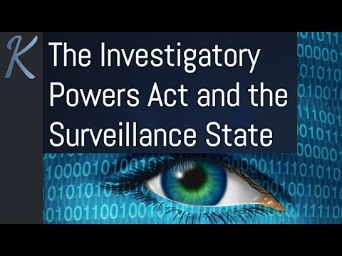 The Investigatory Powers Act and the Surveillance State