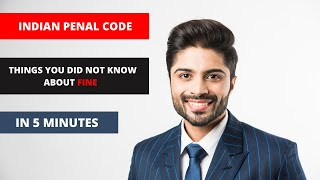 UPSC Law Optional : Fine Under Indian Penal Code