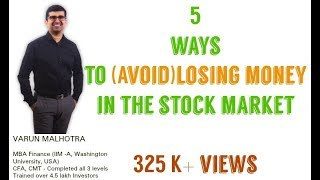 5 ways to (Avoid) losing money in Stock market
