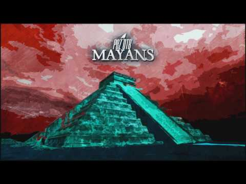 PEZ OTB - Mayans (Instrumental 2017)