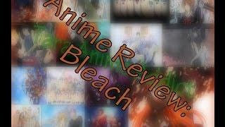 Anime Review: Bleach