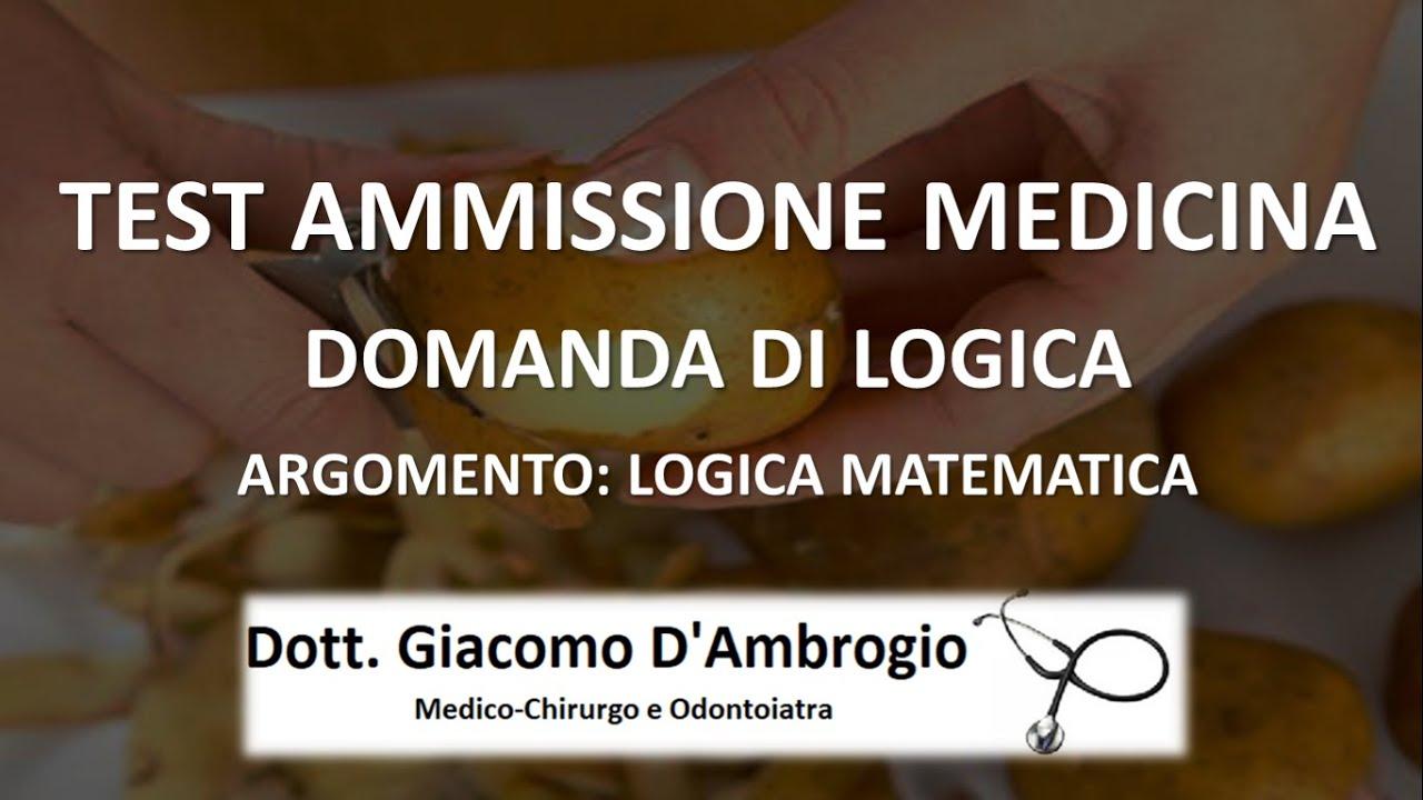 DOMANDA COMMENTATA LOGICA MATEMATICA (VIDEO) TEST AMMISSIONE MEDICINA UNIVERSITÀ CATTOLICA