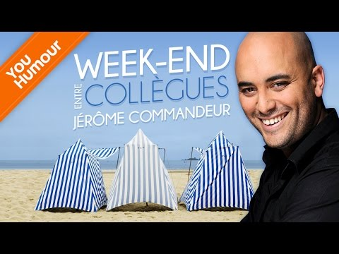 JEROME COMMANDEUR : Week-end entre collègues