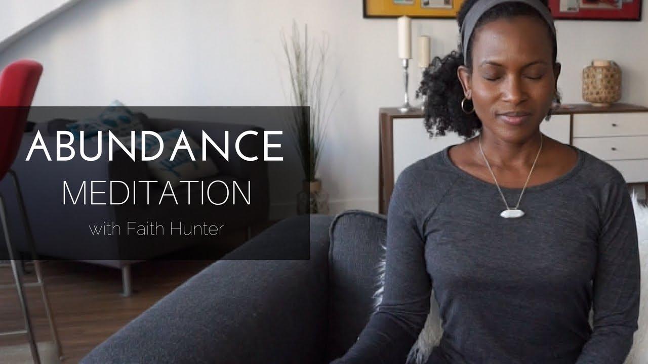 Abundance Meditation | Guided Meditation with Faith Hunter