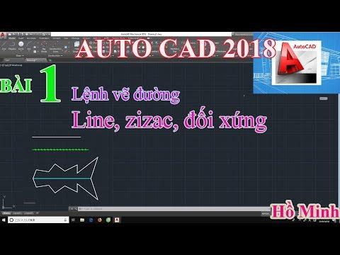 Bài 1. Lệnh vẽ đường Line, zizac, đối xứng trong AUTOCAD.