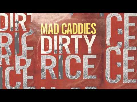 Mad Caddies - Little Town