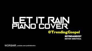 LET IT RAIN - (Instrumental) PIANO COVER