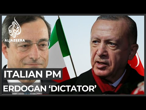 Turkey fumes after Italian PM Draghi called Erdogan 'dictator'