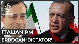 Turkey fumes after Italian PM Draghi called Erdogan 'dictator'
