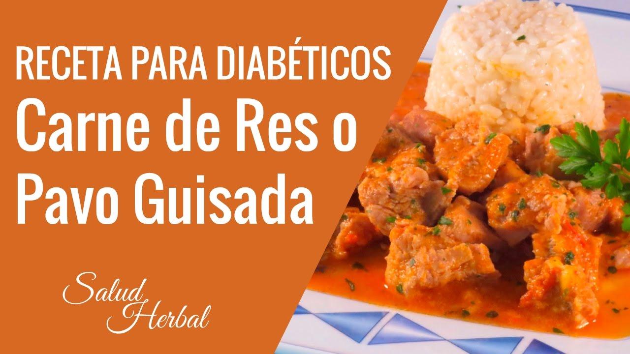 Cena Para Diabeticos Hipertensos  Carne De Res O De Pavo